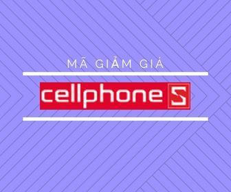 Mã giảm giá CellphoneS, khuyến mãi CellphoneS