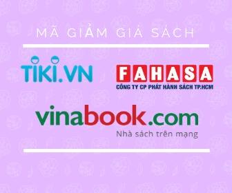 Mã giảm giá sách Tiki, Fahasa, Vinabook mới nhất