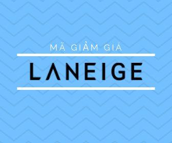 Mã giảm giá Laneige, Laneige khuyến mãi mỹ phẩm