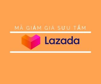 Mã giảm giá sưu tầm Lazada