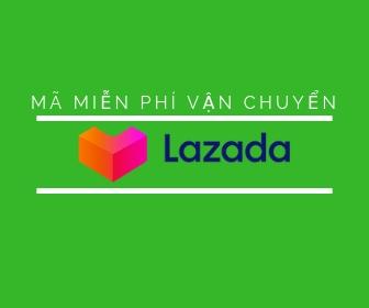 Mã miễn phí vận chuyển Lazada là gì? Cách lấy mã freeship Lazada 2019